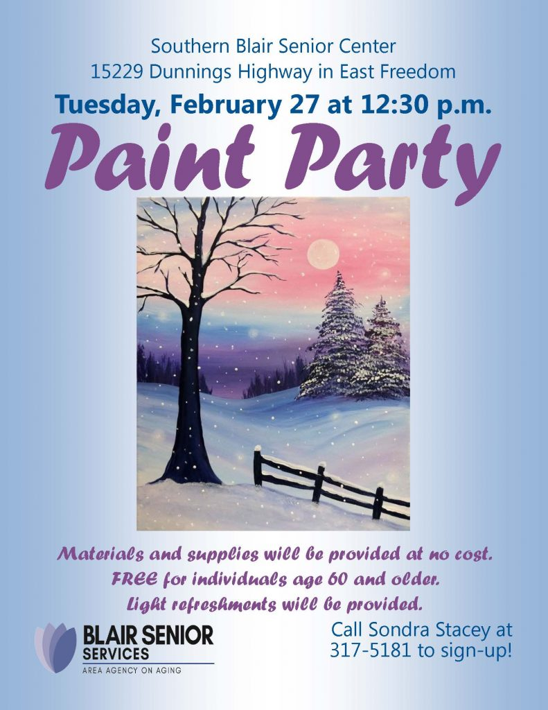 Flyer for Southern Blair Senior Center's February 27th Paint Party